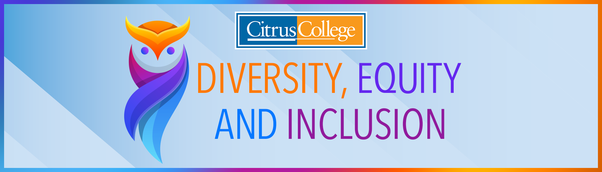 Citrus College Diversity, Equity and Inclusion banner