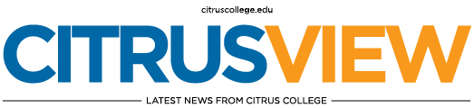Citrus View News Updates from Citrus College