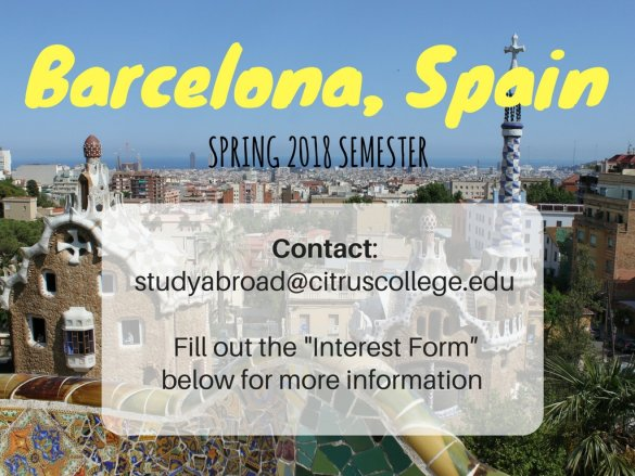 Fill out the initial application below for more information as it becmes available. studyabroad@citruscollege.edu